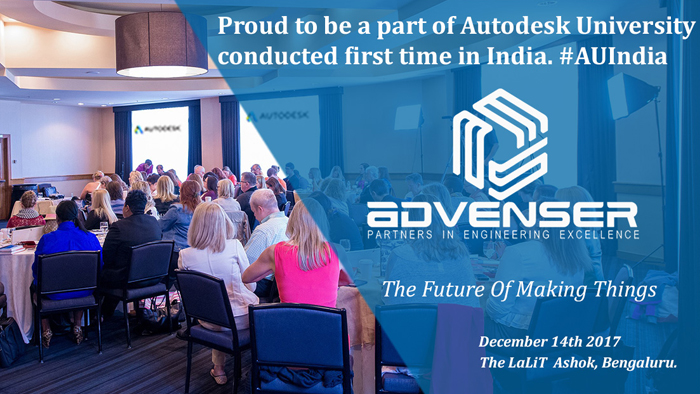 Advenser at the 2017 Autodesk University (AU) Conference, India